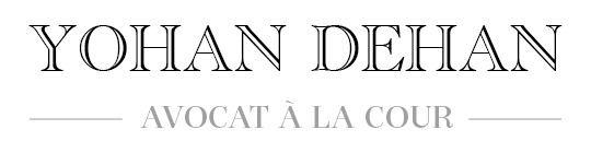 Yohan Dehan – Avocat à la Cour